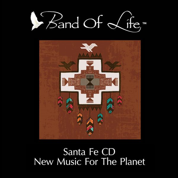 Band Of Life – Santa Fe CD
