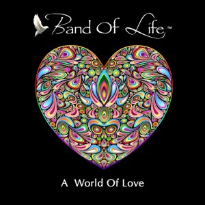 band-of-life-a-world-of-love