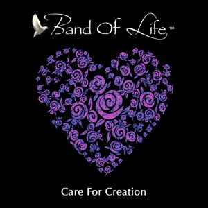 Band Of Life – Care For Creation