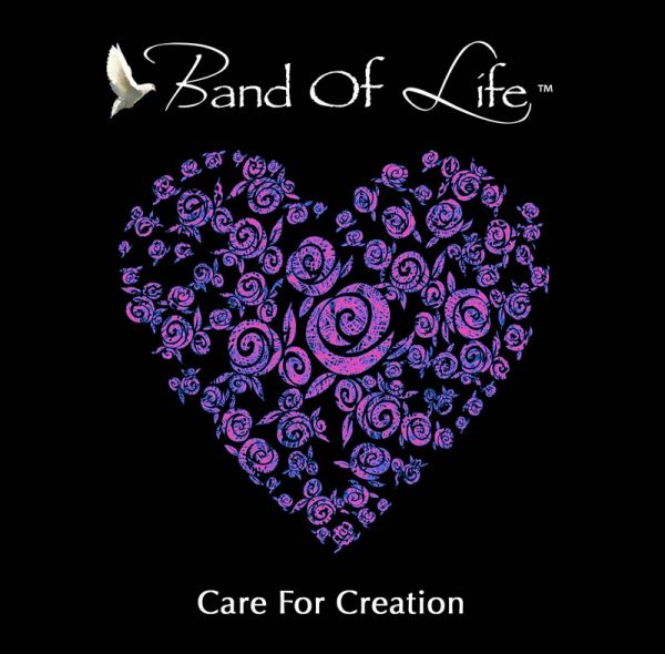 Band Of Life Care For Creation Front