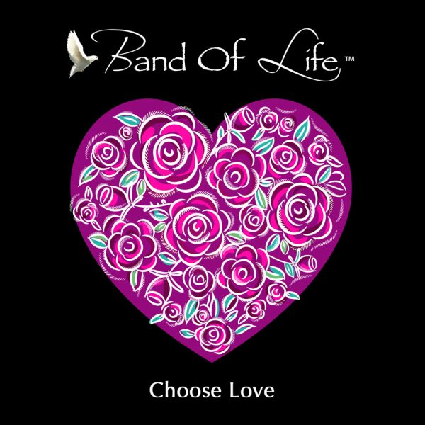 Band Of Life – Choose Love