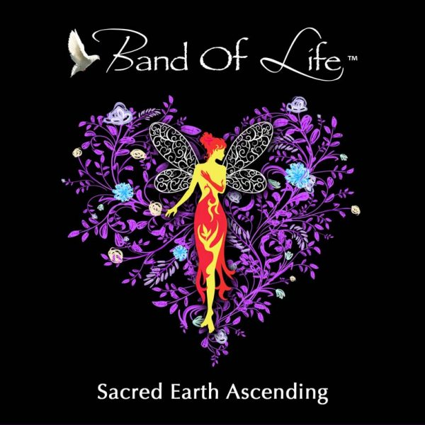 Band Of Life – Sacred Earth Ascending